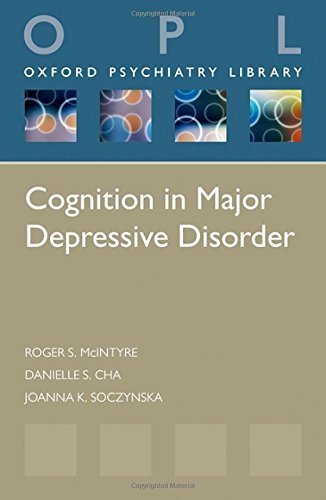 Cognition in Major Depressive Disorder (Oxford Psychiatry Library Series) by Roger S. McIntyre (2014-07-08)