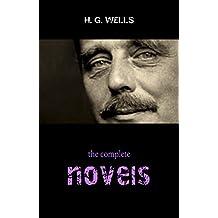 H. G. Wells: The Complete Novels