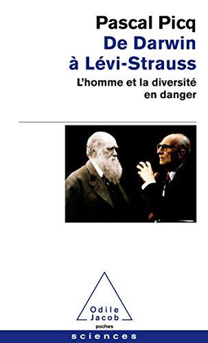 De Darwin  Levi-Strauss: L'homme et la diversit en danger