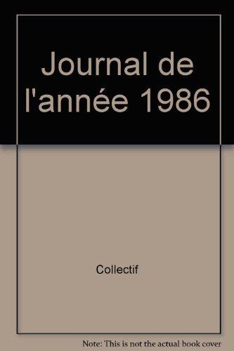 Le journal de l'annee 1986 092697