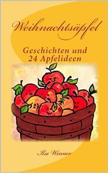 Weihnachtsäpfel (Lesen, vorlesen und kreativ sein im Advent 1) von [Wenner, Ilse]