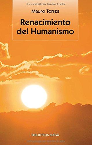 Renacimiento del humanismo (Singulares) por Mauro Torres