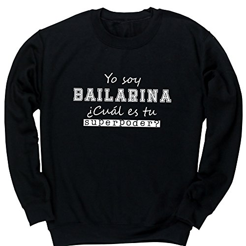 HippoWarehouse Yo Soy Bailarina, ¿Cuál es tu Superpoder? jersey sudadera suéter derportiva unisex niños niñas
