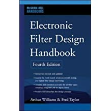 Electronic Filter Design Handbook, Fourth Edition