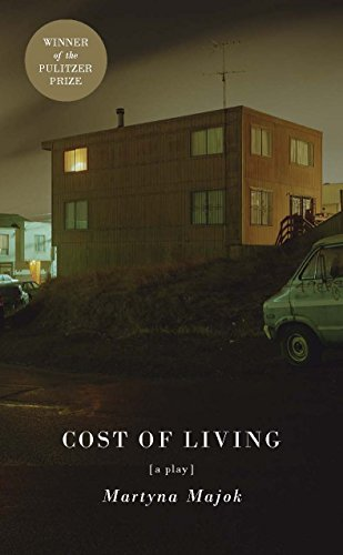 Download Cost Of Living Tcg Edition By Martyna Majok Pdf Mobi