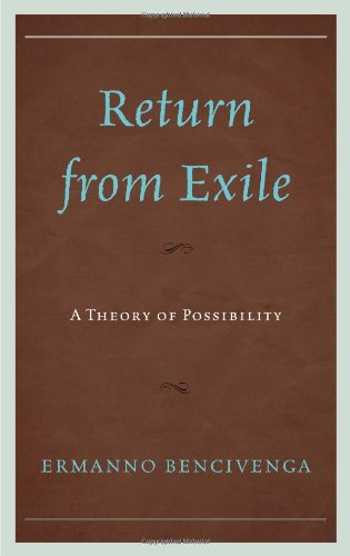 Return from Exile: A Theory of Possibility por Ermanno Bencivenga