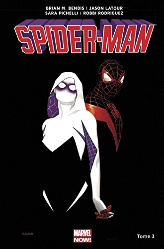 Spider-Man All-new All-different T03 par Brian M. Bendis