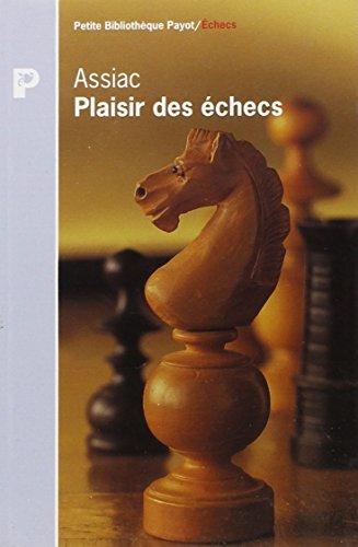 Plaisir des échecs par Assiac