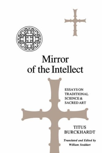 Mirror of the Intellect: Essays on Traditional Science and Sacred Art (SUNY Series in Islam) by Titus Burckhardt (15-Oct-1987) Paperback