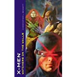 Watchers on the Walls (X-Men) by Christopher L. Bennett (2006-04-25)