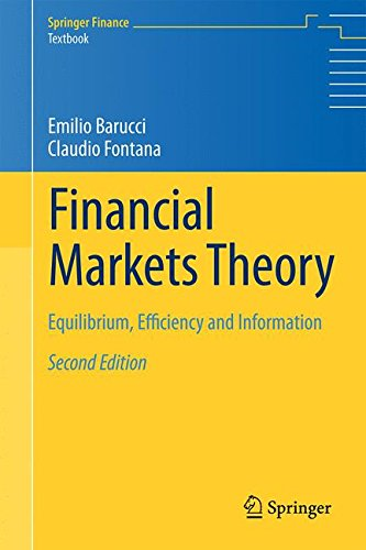 Financial Markets Theory: Equilibrium, Efficiency and Information (Springer Finance)
