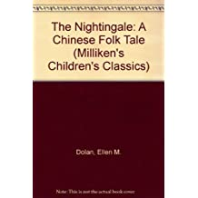 The Nightingale: A Chinese Folk Tale