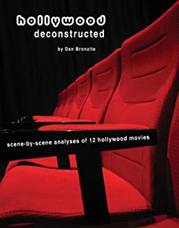 Hollywood Deconstructed (English Edition) par [Bronzite, Dan]