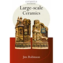 [(Large-Scale Ceramics )] [Author: Jim Robison] [Aug-2005]