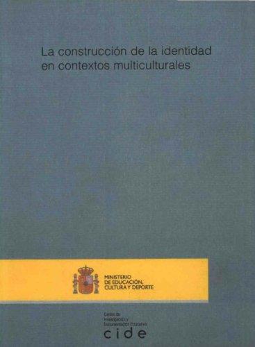 La construcción de la identidad en contextos multiculturales (Investigación) por Margarita Bartolomé Piná