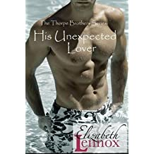 [(His Unexpected Lover)] [By (author) Elizabeth Lennox] published on (November, 2013)