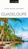 Guide Voir Guadeloupe par Voir