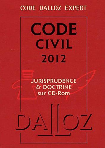 Code Dalloz Expert. Code civil 2012-9e éd.: Codes Dalloz Expert par François Jacob