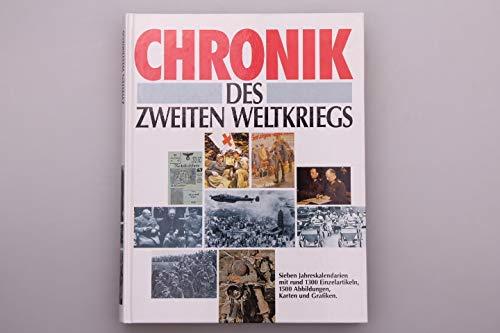 Die Chronik des Zweiten Weltkriegs.