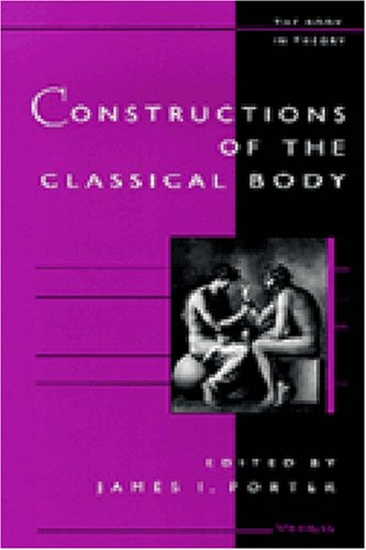 Constructions of the Classical Body PDF Books