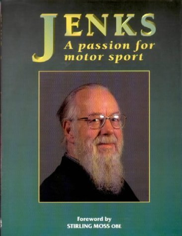 Jenks: A Passion for Motor Sport by Denis Jenkinson (1997-03-27)