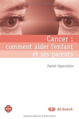 Cancer : comment aider l'enfant et ses parents