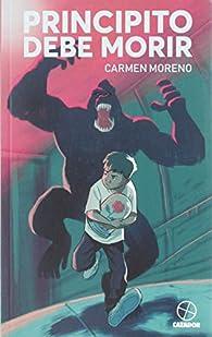 Principito debe morir par Carmen Moreno Pérez