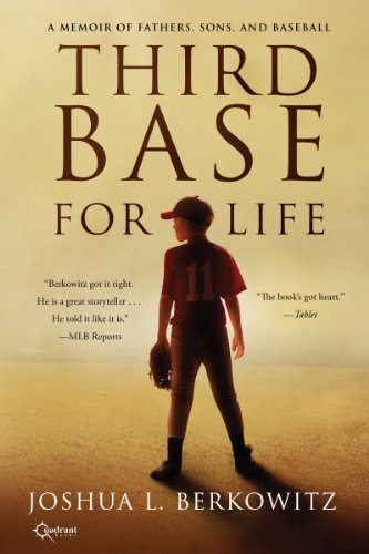 Third Base for Life: A Memoir of Fathers, Sons, and Baseball (English Edition) Cooperstown Base