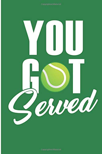 You Got Served: Lawn Tennis Blank Lined Note Book