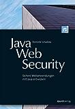 Java-Web-Security: Sichere Webanwendungen mit Java entwickeln