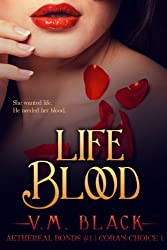 Life Blood: Cora's Choice Billionaire Vampire Series #1 (English Edition)