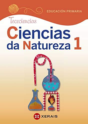 Ciencias da Natureza 1 Educación Primaria Proxecto Tececiencias (2020)