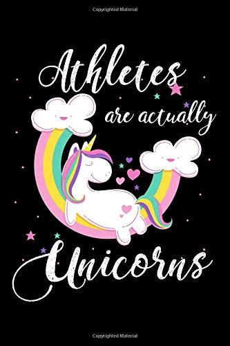 Athletes Are Actually Unicorns: A Blank Lined Journal for Athletes Who Love Unicorns por Misty Fisher