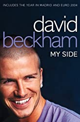 David Beckham: My Side: My Side - The Autobiography