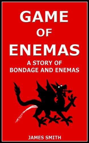 Game of Enemas: A Story of Bondage and Enemas (Fantasy Sex Wizard Erotica Book 1) (English Edition)