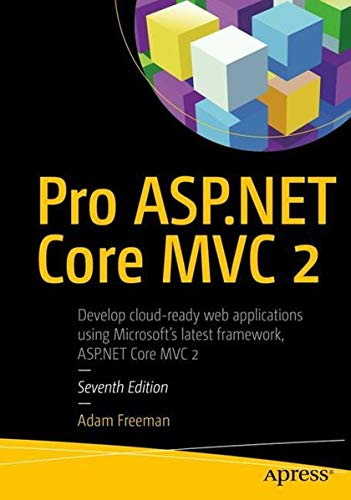 Pro ASP NET Core MVC 2 Adam Freeman On Amazon Com FREE Shipping Qualifying Offers Now In Its 7th Edition The Best Selling Book Is Updated For