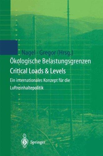 Ökologische Belastungsgrenzen - Critical Loads & Levels: Ein internationales Konzept für die Luftreinhaltepolitik