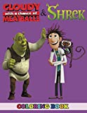 Cloudy with a Chance of Meatballs and Shrek Coloring Book: 2 in 1 Coloring Book for Kids and Adults, Activity Book, Great Starter Book for Children with Fun, Easy, and Relaxing Coloring Pages