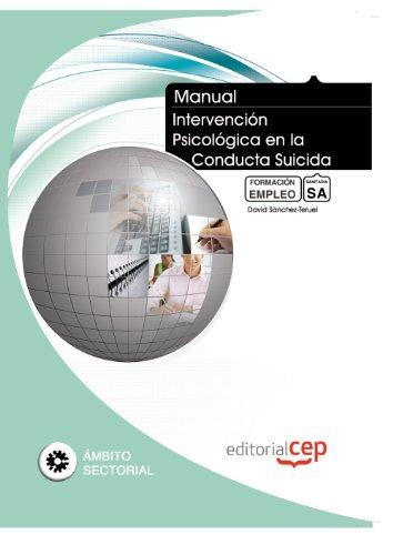 Manual Intervención Psicológica en la Conducta Suicida. Formación para el Empleo