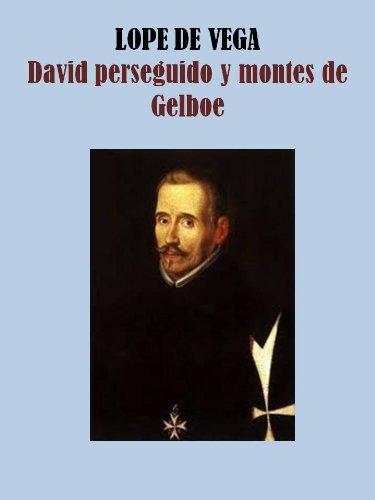 DAVID PERSEGUIDO Y MONTES DE GELBOE (Spanish Edition)
