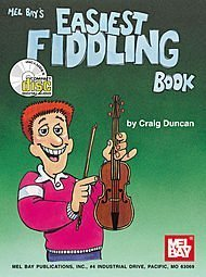 MelBay 256650 Easiest Fiddling Book Book Printed Music by Mel Bay Publications, Inc