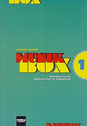 (Musik-Box 1. Heft und AudioCD: Singen - Hören - Erleben - Gestalten. Materialien für den Musikunterricht an Volksschulen. Paket Heft und CD)