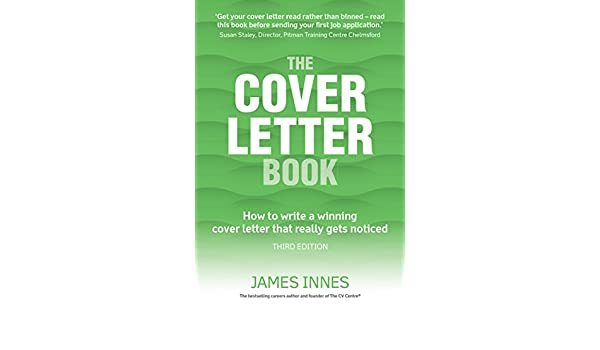 The Cover Letter Book: How to write a winning cover letter ...
