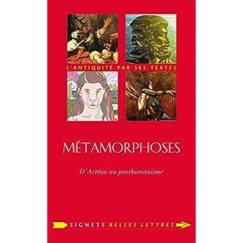 Métamorphoses: D'Actéon au posthumanisme