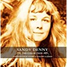 The Collection by Sandy Denny (2005-01-04)