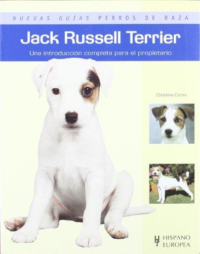 Jack Russell Terrier (Nuevas guías perros de raza) por Christine Carter
