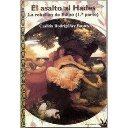 Descargar Libro Asalto al hades, el - rebelion de edipo (1ª parte) de Casilda Rodrigañez Bustos