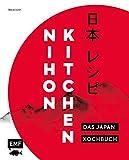 Nihon Kitchen – Das Japan-Kochbuch: Über 80 authentische Rezepte von Ramen über Sushi bis Tempura einfach zu Hause zubereiten