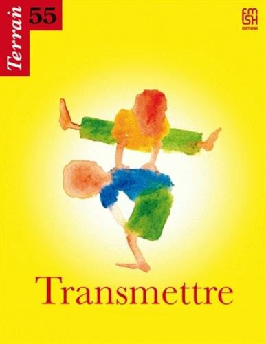 Terrain, N° 55, Septembre 201 : Transmettre