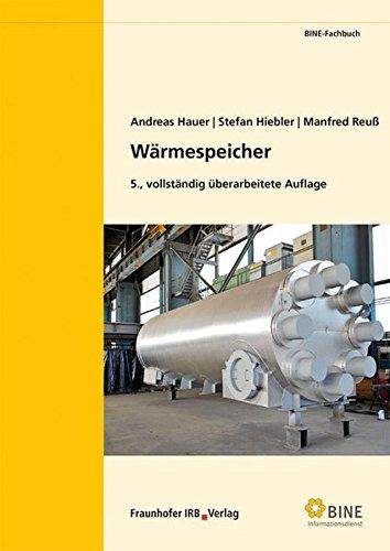 Wärmespeicher. (BINE-Fachbuch)